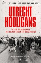 Daniel M. van Doorn, Evert van der Zouw Utrecht Hooligans