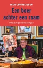 Igor Cornelissen , Een boer achter een raam