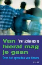 Peter Adriaenssens , Van hieraf mag je gaan
