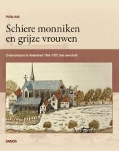 Philip  Holt Schiere monniken en grijze vrouwen