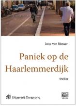 Joop van Riessen Paniek op de Haarlemmerdijk - grote letter uitgave