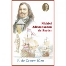 P. de Zeeuw JGzn , Michiel Adriaanszoon De Ruyter
