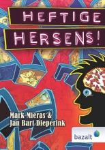 Jan Bart Dieperink Mark Mieras, Heftige Hersens!