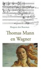 Margreet den Buurman , Thomas Mann en Wagner