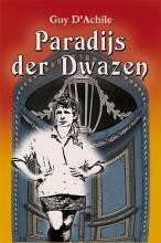 Guy D'Achile , Paradijs der Dwazen Volume I