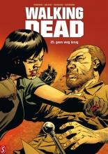 Robert  Kirkman, Charlie  Adlard, Stefano  Gaudiano, Cliff  Rathburn Walking Dead 25: geen weg terug