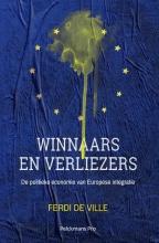 Ferdi De Ville , Winnaars en verliezers