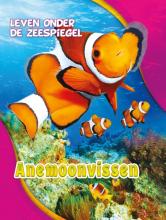 Kari  Schuetz Anemoonvissen, Leven onder de Zeespiegel