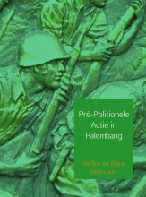 Marlies ter Borg-Neervoort , Pré-politionele actie in Palembang