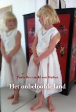 Paula Brunsveld van Hulten , Het onbeloofde land