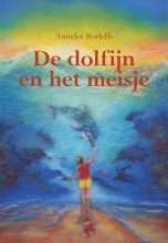 Annelot Borleffs , De dolfijn en het meisje