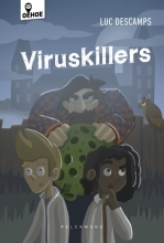 Luc Descamps , Viruskillers