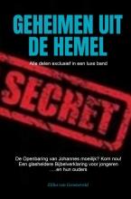 Elihu Van Groeneveld , GEHEIMEN UIT DE HEMEL