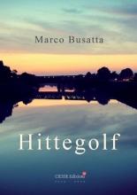 Marco Busatta , Hittegolf