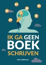 Jeffrey Wijkhuisen , Ik ga geen boek schrijven