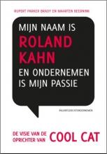 Maarten  Beernink Mijn naam is Roland Kahn en ondernemen is mijn passie