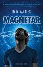 Mara van Ness , Magnetar