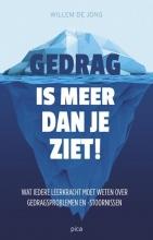 Willem de Jong Gedrag is meer dan je ziet!
