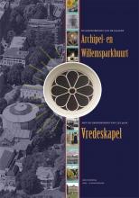 Bob  Feenstra De geschiedenis van de Haagse archipel en Willemsparkbuurt