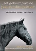 Sharon Wilsie , Het geheim van de paardenfluisteraar
