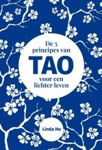 Linda Ho , De 5 principes van TAO voor een lichter leven