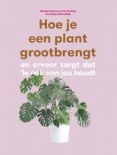 Erin Harding Morgan Doane, Hoe je een plant grootbrengt