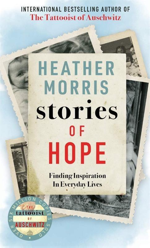 Heather Morris,Stories of Hope