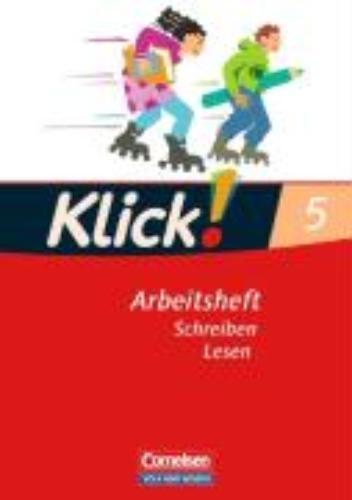,Klick! Deutsch. 5. Schuljahr. Lesen. Arbeitsheft. Östliche Bundesländer und Berlin