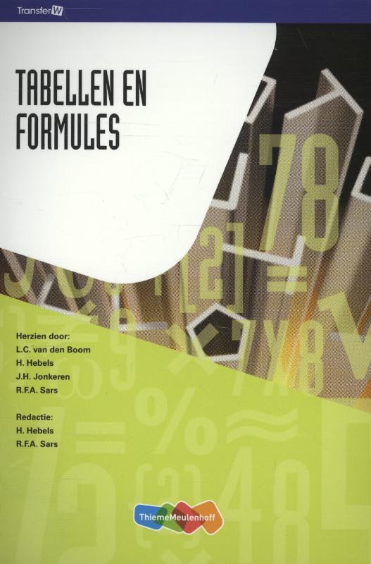 L.C. van den Boom, H. Hebels, J.H. Jonkeren, R.F.A. Sars,Tabellen en formules