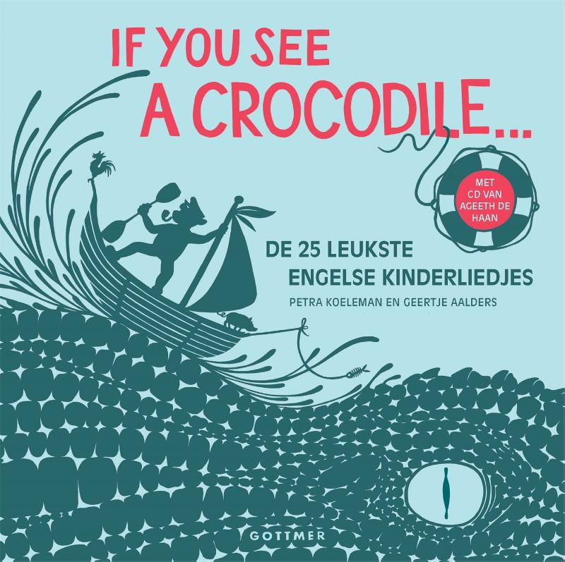 Petra Koeleman,If you see a crocodile...
