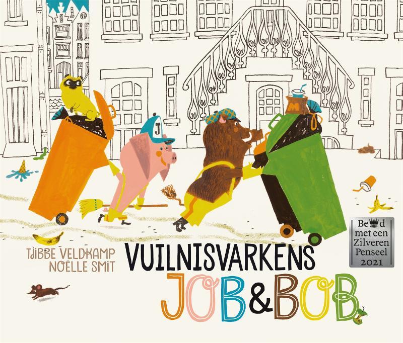 Tjibbe Veldkamp,Vuilnisvarkens Job & Bob