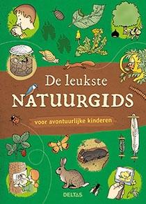 Son Tyberg,De leukste natuurgids voor avontuurlijke kinderen