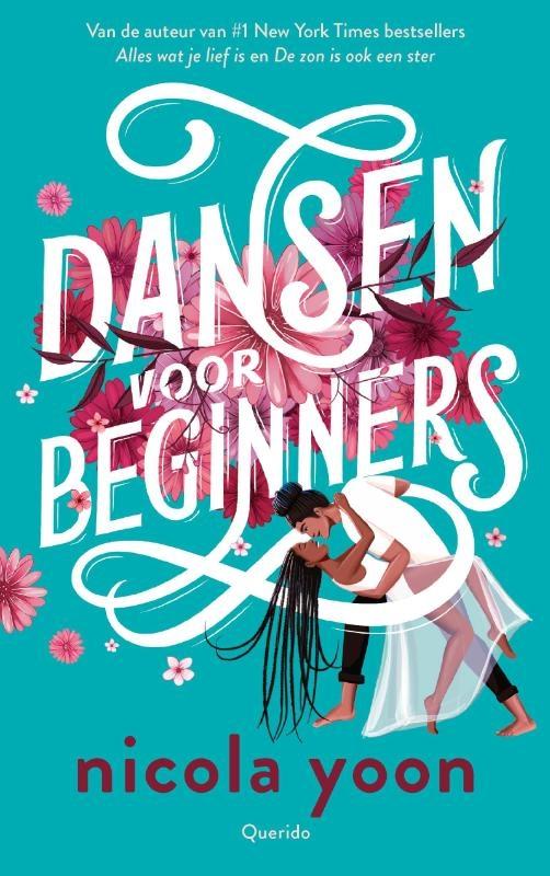 Nicola Yoon,Dansen voor beginners