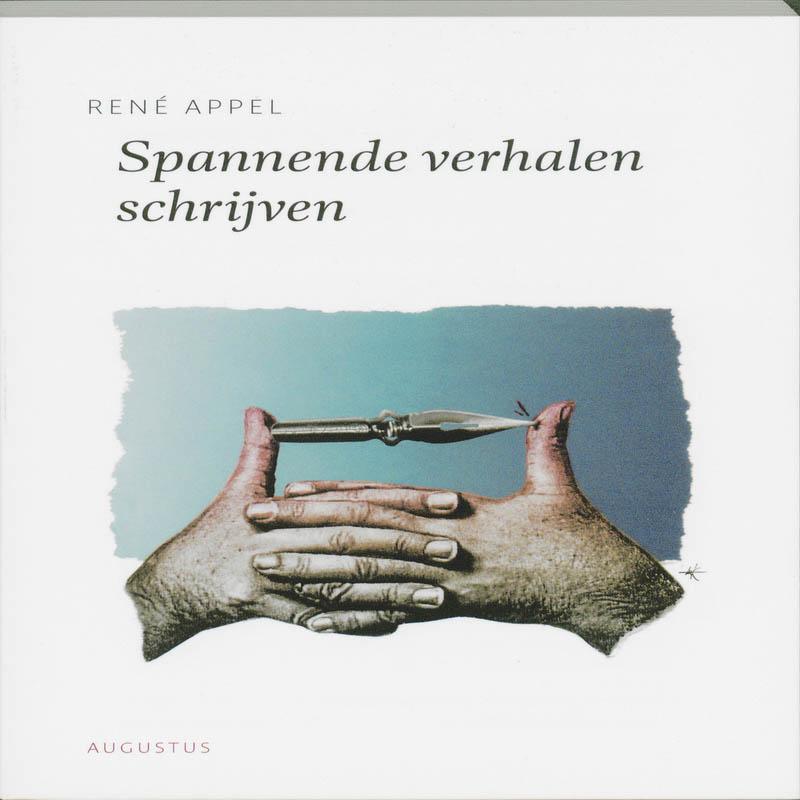René Appel,Spannende verhalen schrijven