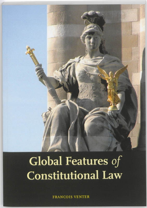Francois Venter,Global features of constitutional law