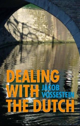 J. Vossestein,Dealing with the Dutch