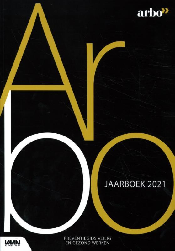 D. Muis, M. van der Steeg, P. Ladage,Arbo jaarboek 2021