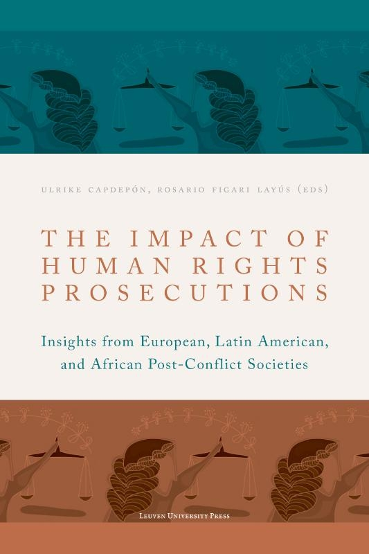 ,The Impact of Human Rights Prosecutions