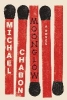 <b>Michael Chabon</b>,Moonglow