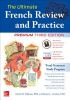 David M. Stillman,   Ronni L. Gordon,The Ultimate French Review and Practice, Premium Third Edition
