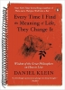 Klein, Daniel,Every Time I Find the Meaning of Life, They Change It