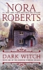<b>Roberts, Nora</b>,Dark Witch