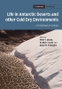 Life in Antarctic Deserts and Other Cold Dry Environments,Astrobiological Analogues