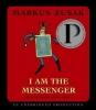 Zusak, Markus,I Am the Messenger