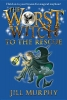Murphy, Jill,The Worst Witch to the Rescue