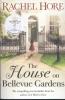 Rachel Hore,House of Bellevue Gardens