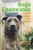 Foster, Ken,Dogs I Have Met