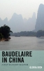 Gloria Bien,Baudelaire in China
