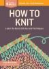 Bestor, Leslie Ann,How to Knit