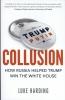 <b>Harding Luke</b>,Collusion